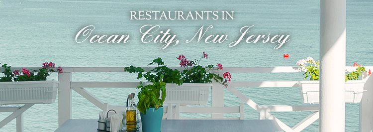 Restaurants in Ocean City New Jersey