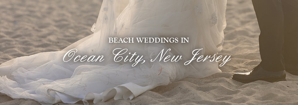 beaches weddings in ocean city new jersey
