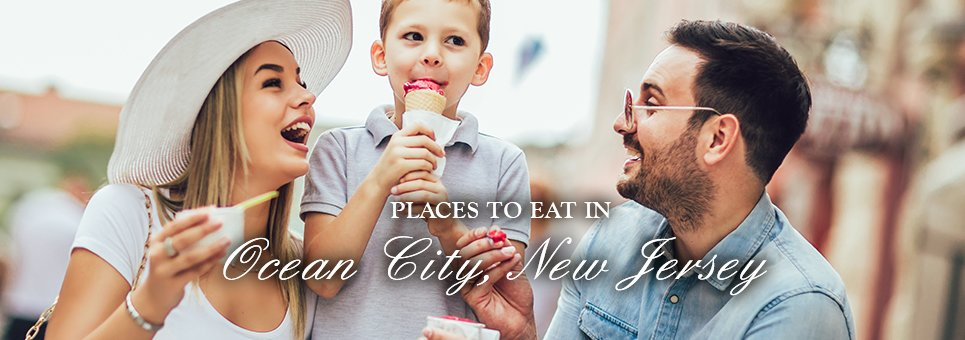 places to eat in ocean city new jersey